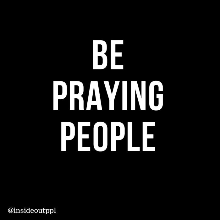 Be praying people