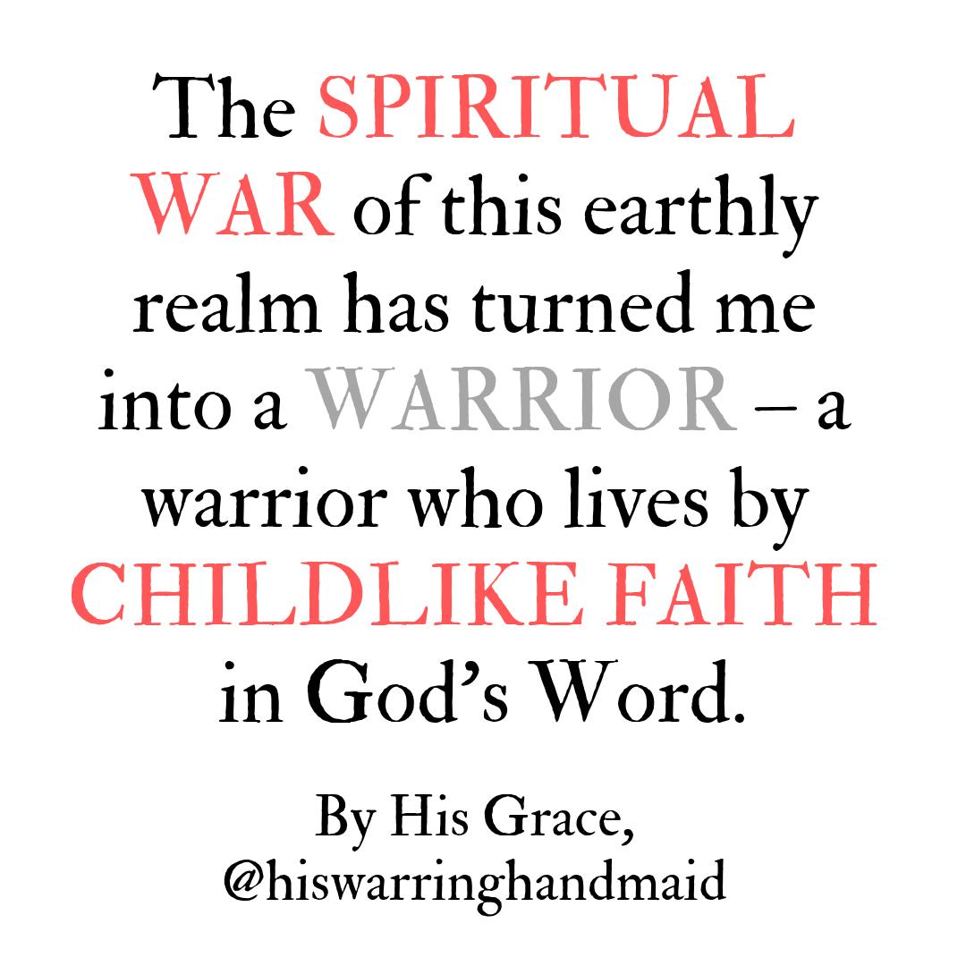 warrior childlike faith